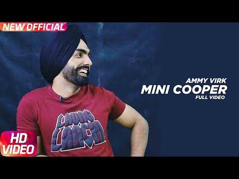 Xxx Mp4 Mini Cooper Video Song Ammy Virk Sonam Bajwa Nikka Zaildar Latest Punjabi Song 2018 3gp Sex