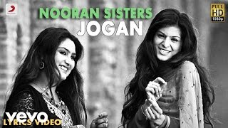 Nooran Sisters - Jogan | Naina Di Gal | Lyric Video