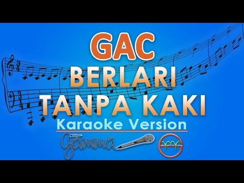 Gamaliel Audrey Cantika - Berlari Tanpa Kaki (Karaoke Lirik Tanpa Vokal) by GMusic