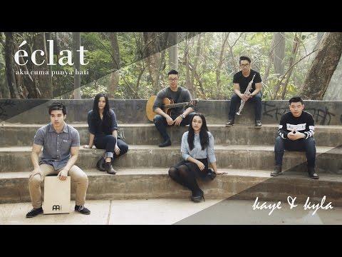 Download Lagu Mytha Lestari - Aku Cuma Punya Hati (eclat ft Kaye & Kyla cover)
