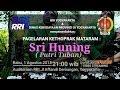 """#LiveStreaming PAGELARAN KETHOPRAK MATARAM RRI YOGYAKARTA """"SRI HUNING (Putri Tuban)"""""""