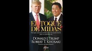 EL TOQUE DE MIDAS Donald Trump & Robert Kiyosaki - Part 3/3