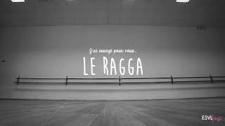 ESVL DANSE - Ragga
