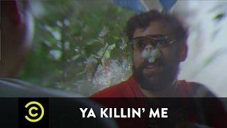 Ya Killin
