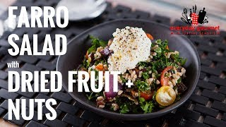 Farro Salad with Dried Fruit and Nuts | Everyday Gourmet S7 EP40