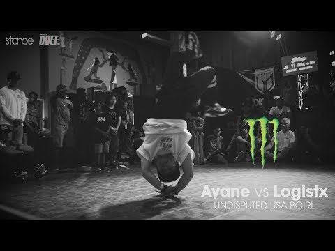 Ayane vs Logistx ► bgirl.stance ◄ Undisputed USA 2017 FINAL x udeftour.org