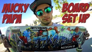 MICKY PAPA - BOARD SET UP & INTERVIEW