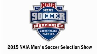 2015 NAIA Men's Soccer Selection Show