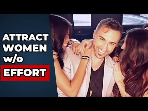How To Attract Women Effortlessly The core principles every guy needs to know