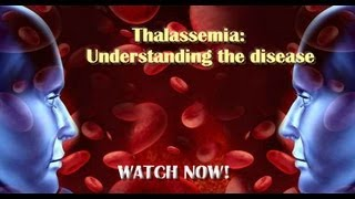 Thalassemia: Understanding the disease
