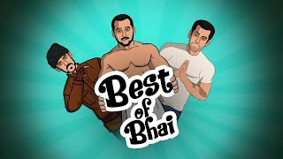 Best Of Bhai - Salman Khan || Shudh Desi Endings