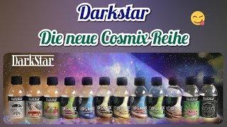 """Darkstar Aromen ♦ Die neue Reihe """"Cosmix"""" ♦ DampfKraft"""