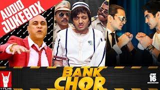 Bank Chor Audio Jukebox   Full Songs   Riteish Deshmukh