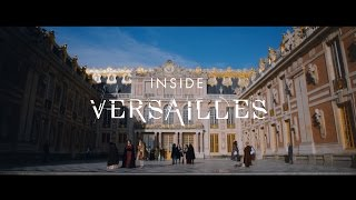 VERSAILLES - INSIDE- séries CANAL+