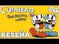 Reseña Cuphead - Un juego que te pateará, y lo disfrutarás