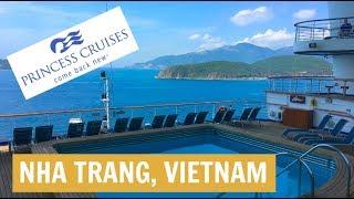 Nha Trang, Vietnam: Golden Princess, Asia Cruise VLOG 5 (2018)