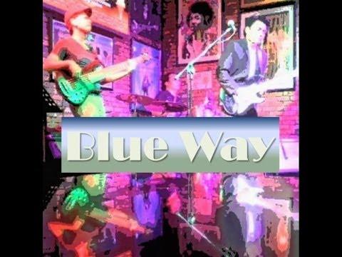 Blue Way (featuring B Alvarez) - Long Legged Woman