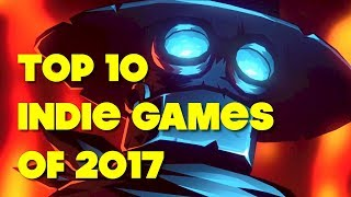 Indie Game of the Year 2017 - Top 10 Countdown