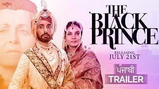 The Black Prince (Punjabi Trailer) | Satinder Sartaaj | Rel. 21st July | New Punjabi Movies 2017