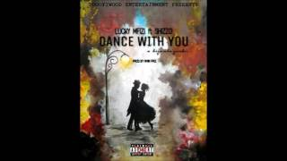 Dance With You by Mfizi Lucky ft Shizzo { Official Audio 2017 } Amir Pro.