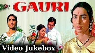 Gauri (HD) - Songs Collection - Sunil Dutt - Mumtaz - Nutan - Lata - Rafi - Evergreen Hindi Songs
