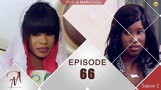 Pod et Marichou - Saison 2 - Episode 66 - VOSTFR