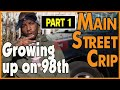 Download Video Download Growing up on 98th Street in Main Street Crips area of South Los Angeles (pt.1of2) 3GP MP4 FLV