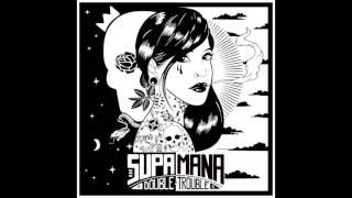 Supa Mana feat. Sara Lugo & Green Cross - Crazy Time