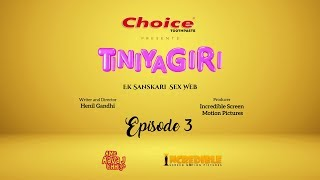Tiniyagiri | Episode 03 | Ek Sanskari Sex Web | Latest Gujarati Comedy Web Series