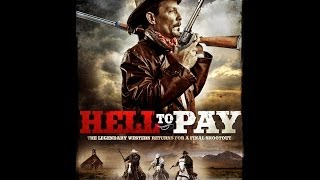 Hell to Pay - (official promo trailer) Upcoming Cinedigm 7/1/14 release