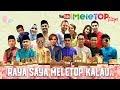 Download Video MeleTOP Raya 2017 : Raya Saya Meletop Kalau.. 3GP MP4 FLV