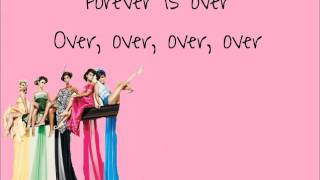 Forever Is Over - The Saturdays lyrics.