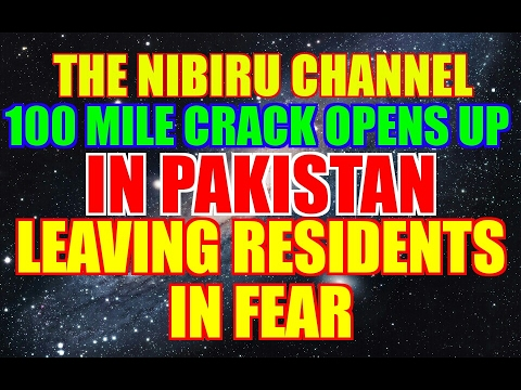 PLANET X NEWS..100 MILE CRACK OPENS UP IN PAKISTAN AFTER EARTHQUAKE