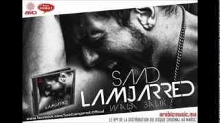 Saad Lamjarred - Mal Hbibi Malou (VERSION ORIGINAL)