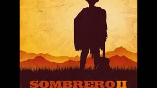 SOMBRERO - SOMBRERO II (Álbum Completo)