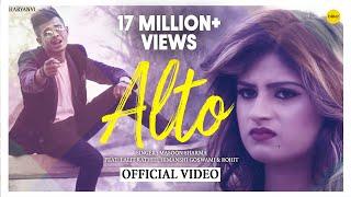 Alto   New Haryanavi Song 2018   Lalit Rathi, Himanshi Goswami   Masoom Sharma   Haryanvi Songs 2018