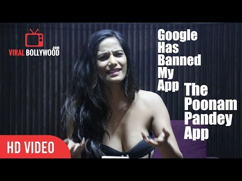 Xxx Mp4 Why Google Has Banned Poonam Pandey App The Poonam Pandey Official App Launch 3gp Sex