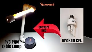 Convert Broken CFL into PVC Pipe Table Lamp - Homemade | DIY (Creative Life)