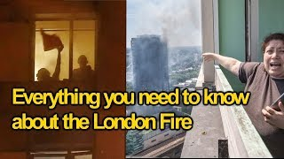 Everything you need to know about the Grenfell Tower London Fire Disaster