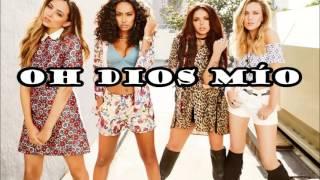 Little Mix - OMG (LETRA EN ESPAÑOL)