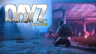 #DayZ 0.63 Cinematic Short ~ Loot Lost