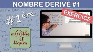 EXERCICE : Calculer le nombre dérivé (Niv.1) - Première