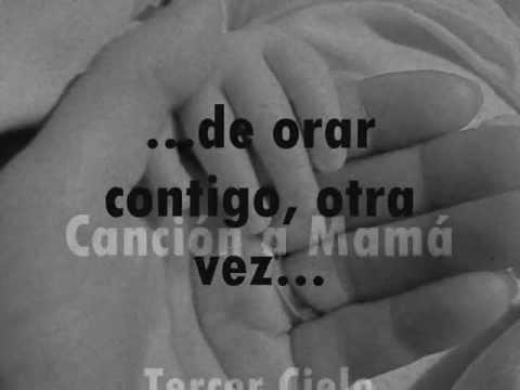 Cancion a Mama Tercer Cielo Letra Lyrics