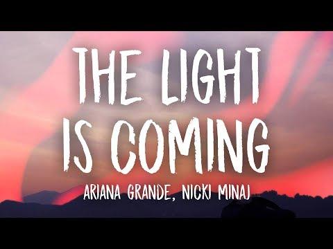 Ariana Grande The Light Is Coming Lyrics Ft Nicki Minaj