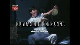 Mr Os~ Durian Dah Berbunga with lyrics