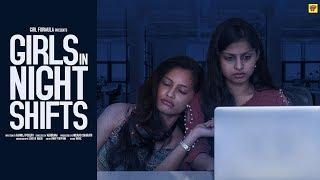 Girls In Night Shifts | #2HrsLove | Girl Formula | Chai Bisket