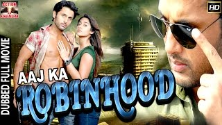 Aaj Ka Robinhood l 2016 l South Indian Movie Dubbed Hindi HD Full Movie
