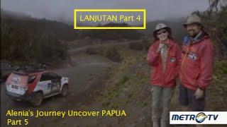 Alenia's Journey Uncover PAPUA. Cerita Perjalanan Ari Sihasale & Nia Zulkarnaen Di PAPUA (Part 5)