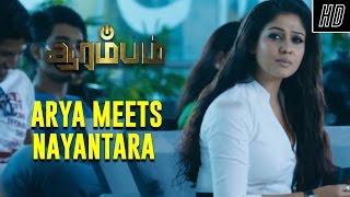 Arya Meets Nayantara - Arrambam | Scene | Ajith, Arya, Nayantara | Yuvan Shankar Raja
