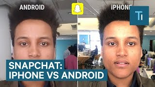 Why Snapchat Looks Terrible On Android Phones